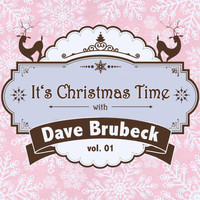Dave Brubeck - It's Christmas Time with Dave Brubeck, Vol. 01