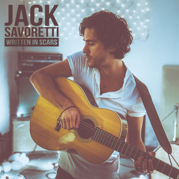 JACK SAVORETTI - Written In Scars (New Edition)