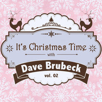 Dave Brubeck - It's Christmas Time with Dave Brubeck, Vol. 02