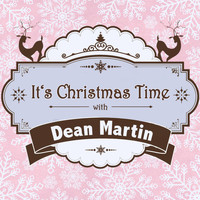 Dean Martin - It's Christmas Time with Dean Martin