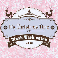 Dinah Washington - It's Christmas Time with Dinah Washington, Vol. 01