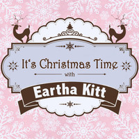 Eartha Kitt - It's Christmas Time with Eartha Kitt