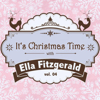 Ella Fitzgerald - It's Christmas Time with Ella Fitzgerald, Vol. 04