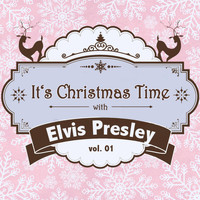 Elvis Presley - It's Christmas Time with Elvis Presley, Vol. 01