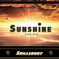Skillshuut - Sunshine (3Am Mix)