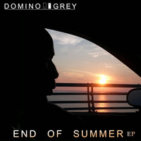 Domino Grey - End of Summer EP