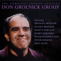 Don Grolnick - The Complete London Concert