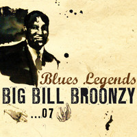 Big Bill Broonzy - Blues Legends, Vol. 7