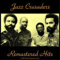 Jazz Crusaders - Remastered Hits