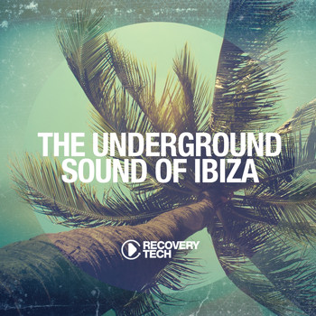 Various Artists - The Underground Sound of Ibiza 2015