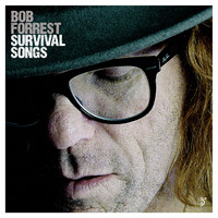 Bob Forrest - Survival Songs