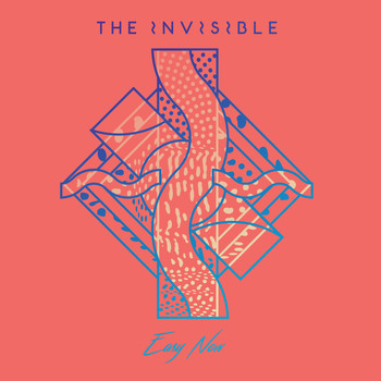 The Invisible - Easy Now