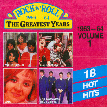 Various Artists - Rock 'n' Roll (The Greatest Years: 1963-64, Vol. 1)