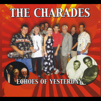 The Charades - Echoes of Yesterday