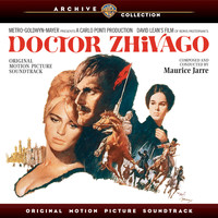 Maurice Jarre - Doctor Zhivago: Original Motion Picture Soundtrack