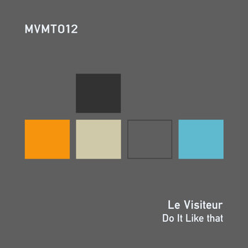 Le Visiteur - Do It Like That