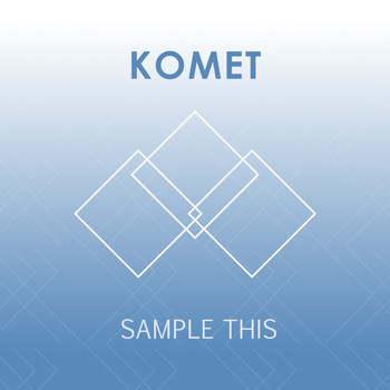 Komet - Sample This - Single