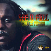 Chuck Fenda - See U Fall - Single
