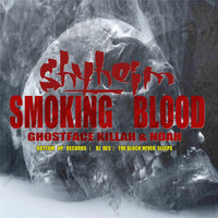 Shyheim - Smoking Blood (feat. Noah & Ghostface Killah)