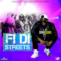 Ding Dong - Fi Di Streets - Single