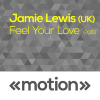 Jamie Lewis - Feel Your Love
