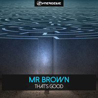 Mr Brown - That's Good