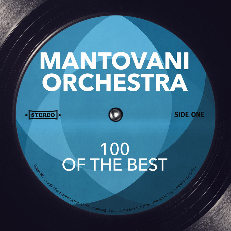 100 Of The Best Mantovani Orchestra Telechargement Mp3