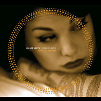 Hollie Smith - Long Player (Special Edition)