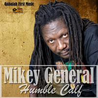 Mikey General - Humble Calf - Single