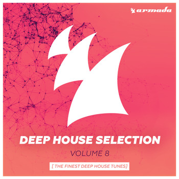 Various Artists - Armada Deep House Selection, Vol. 8 (The Finest Deep House Tunes)