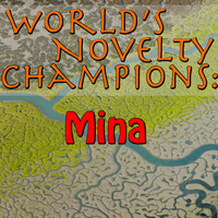 Mina - World's Novelty Champions: Mina