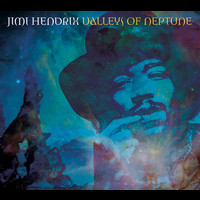 Jimi Hendrix - Valleys Of Neptune