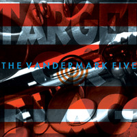 The Vandermark 5 - Target Or Flag