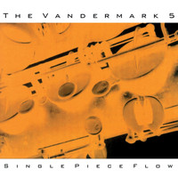 The Vandermark 5 - Single Piece Flow