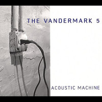 The Vandermark 5 - Acoustic Machine