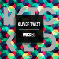 Oliver Twizt - Wicked