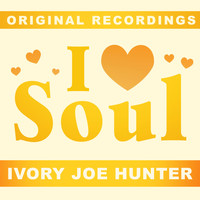 Ivory Joe Hunter - I Love Soul