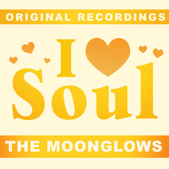 The Moonglows - I Love Soul