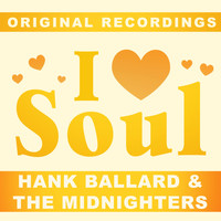Hank Ballard & The Midnighters - I Love Soul
