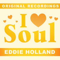 Eddie Holland - I Love Soul
