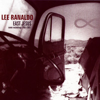 Lee Ranaldo - East Jesus