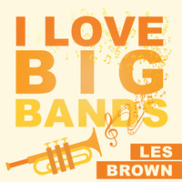 Les Brown - I Love Big Bands