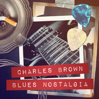 Charles Brown - Blues Nostalgia