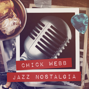 Chick Webb - Jazz Nostalgia
