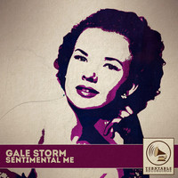 Gale Storm - Sentimental Me
