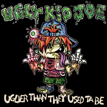 Ugly Kid Joe - Uglier Than They Use Ta Be