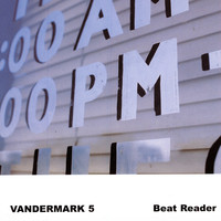 The Vandermark 5 - Beat Reader