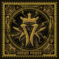 Kottonmouth Kings - Krown Power (Explicit)