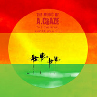 The Music of A. Craze - The Carnival (Notting Hill)