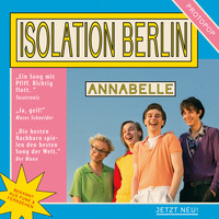 Isolation Berlin - Annabelle